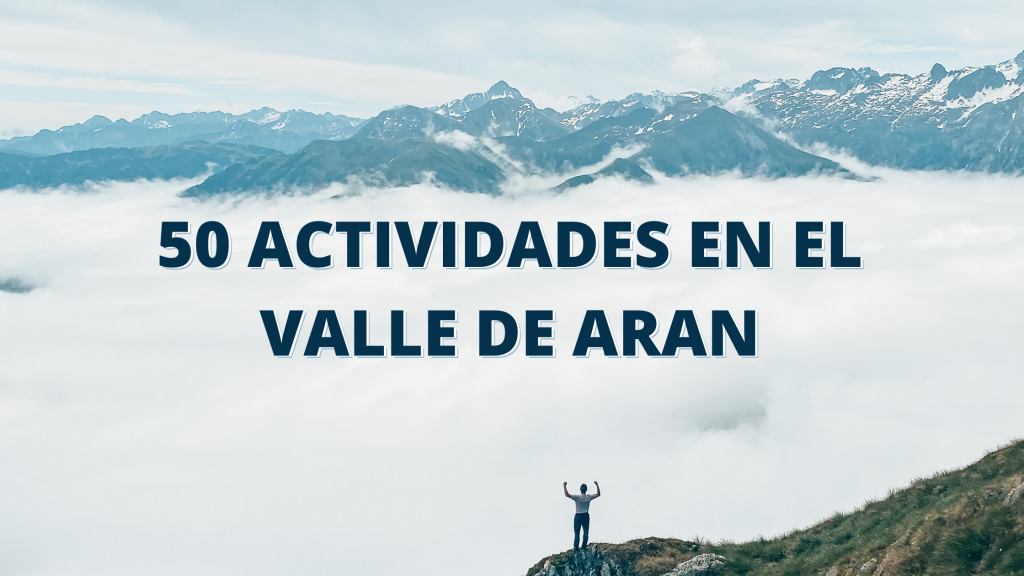 Más de 50 actividades que hacer en el Valle de Arán en verano